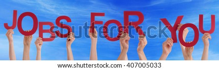 Hands Holding Red Word Jobs For You Blue Sky - stock photo