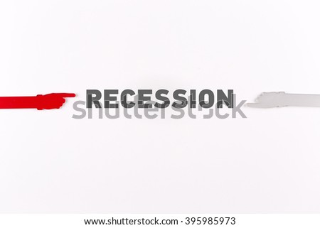Hands pointing RECESSION word - stock photo