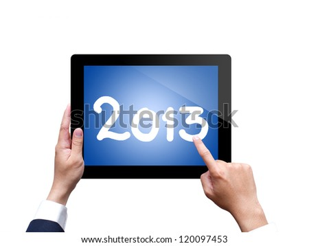 Hands with tablet computer 2013. Isolated on white background - stock photo