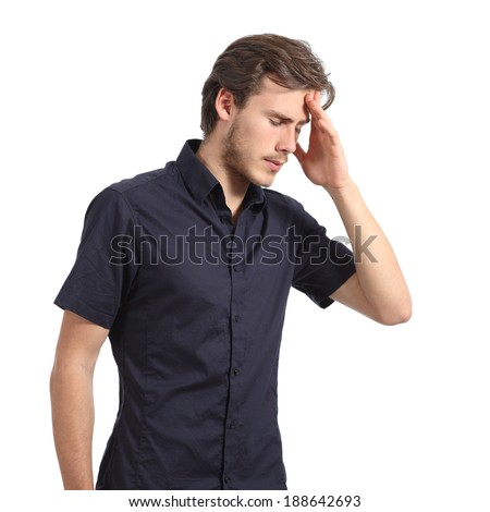 Handsome man with headache and the hand on forehead isolated on a white background            - stock photo