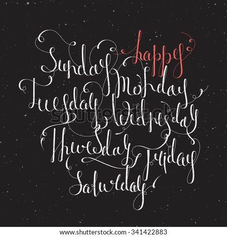 Handwritten days of the week: Monday, Tuesday, Wednesday, Thursday, Friday, Saturday, Sunday. Handdrawn calligraphy lettering for diary, banner, calendar, planner, poster. Raster copy of vector file. - stock photo