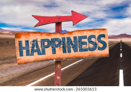 Happiness sign with road background - stock photo