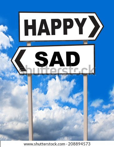 Happy and Sad directions. Opposite traffic sign. - stock photo