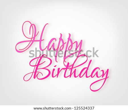 Happy Birthday card with pink decorative inscription - stock photo