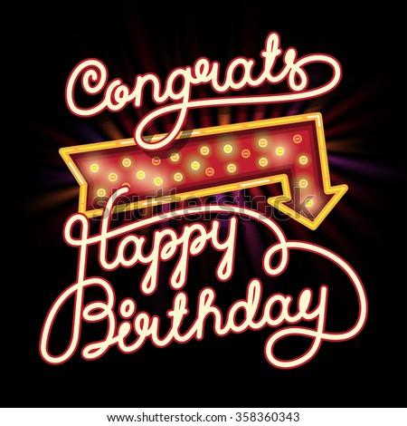 Happy Birthday Congrats Hand lettering. Original Brush Script Style Drawn Retro Vintage Vector Illustration with lighting arrow - stock photo