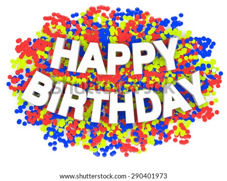 Happy birthday words with decorations isolated on white. - stock photo