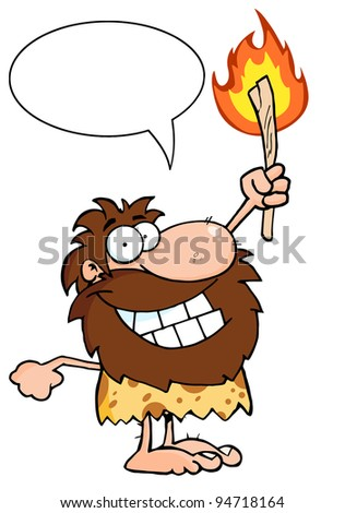 Happy Caveman Holding Up A Torch With Speech Bubble - stock photo