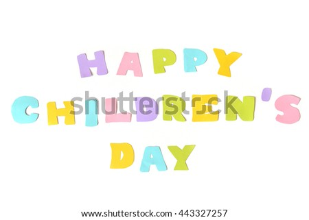 Happy children day text on white background - isolated  - stock photo