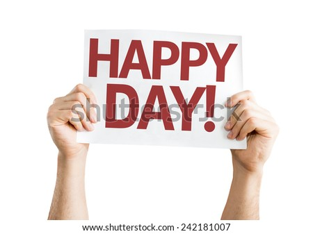 Happy Day card isolated on white background - stock photo