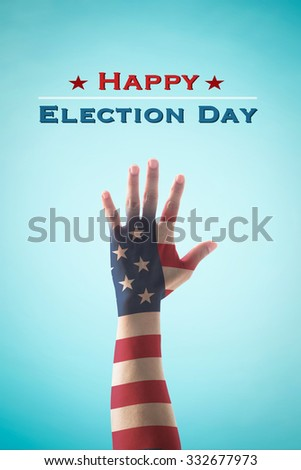 Happy election day text announcement message: Hand raising sign for voting campaign with American flag pattern texture on blue vintage sky with cloud background: USA election day concept - stock photo