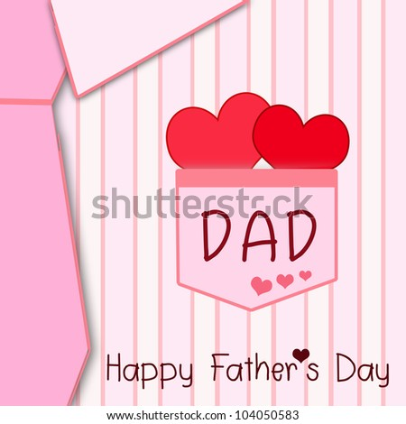 Happy father day greeting card.I love daddy. - stock photo