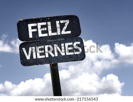 Happy Friday (In Spanish) sign with clouds and sky background - stock photo