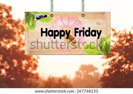 Happy friday signpost in beautiful woodland with vintage forest filter - stock photo