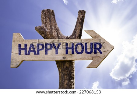 Happy Hour wooden sign on a beautiful day - stock photo