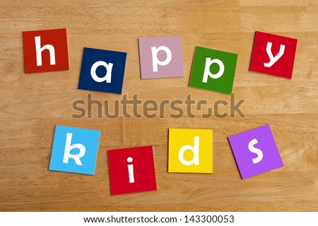 happy kids - colorful fun design, wall poster or sign for school children, series for family, education & classrooms - stock photo