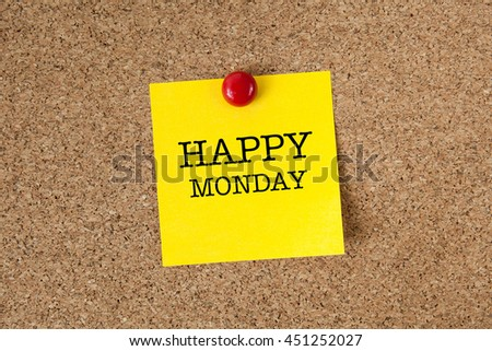 Happy monday word with yellow reminder sticky note on cork board - stock photo