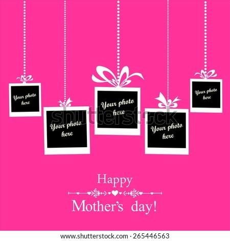 Happy Mother's Day! Greeting card. Photo frame.  Illustration - stock photo