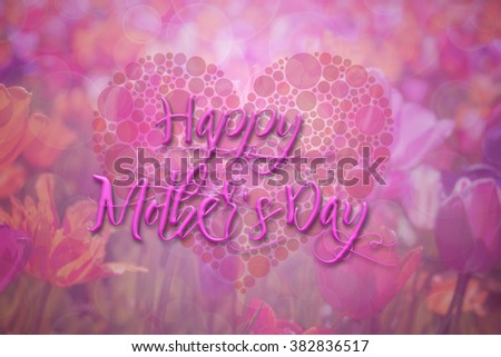 Happy Mothers Day with Polka Dot Heart on Tulip Flowers Bokeh Background Illustration - stock photo