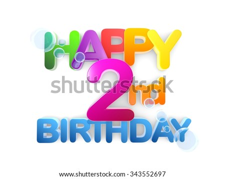 Happy 2nd birthday Title in big letters, light - stock photo