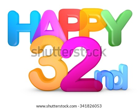 Happy 32nd Title in big letters - stock photo