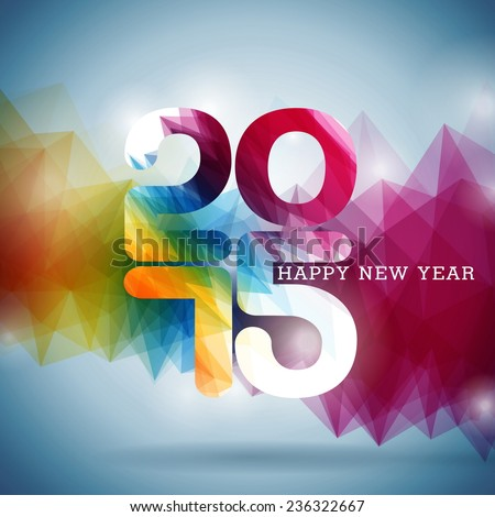 Happy New Year 2015 colorful celebration background. JPG version. - stock photo