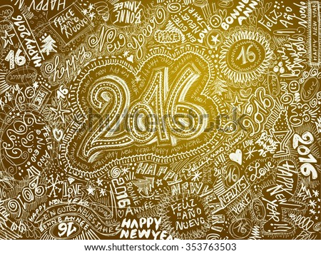 HAPPY NEW YEAR 2016 - GOLD hand drawn background - stock photo