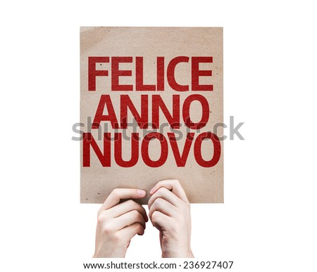 Happy New Year (in Italian) card isolated on white background - stock photo