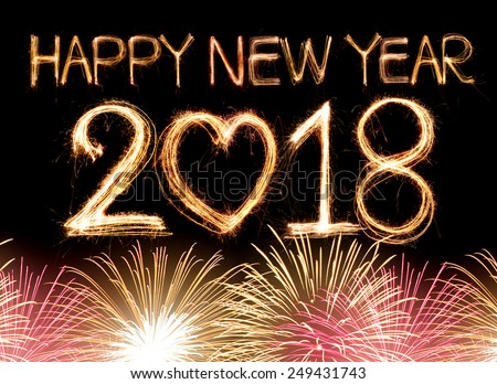 Happy new year 2018 word made from sparkler light firework - stock photo