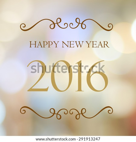 Happy New Year 2016 year on abstract blur festive bokeh background - stock photo