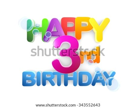 Happy 3rd Birthday Title in big letters, light - stock photo