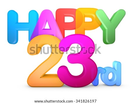 Happy 23rd Title in big letters - stock photo