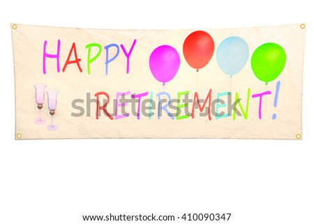 Happy retirement banner. Isolated on white - stock photo