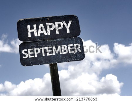 Happy September sign with clouds and sky background  - stock photo