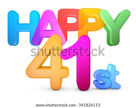Happy 41st Title in big letters - stock photo