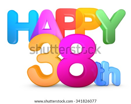 Happy 38th Title in big letters - stock photo