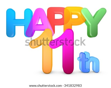 Happy 11th Title in big letters - stock photo