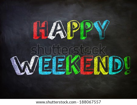 Happy Weekend - stock photo