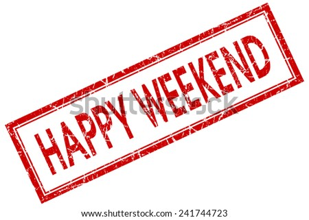 happy weekend red square stamp isolated on white background - stock photo