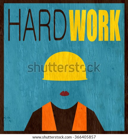 hard work design with female worker on wood grain texture - stock photo