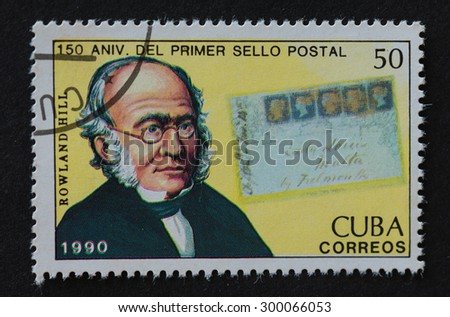 HAVANA,CUBA- REVOLUTIONARY PERIOD: Cuban postal stamp of 1990 depicting the image of  Sir Rowland Hill he was a schoolteacher, social reformer, and postal administrator. - stock photo