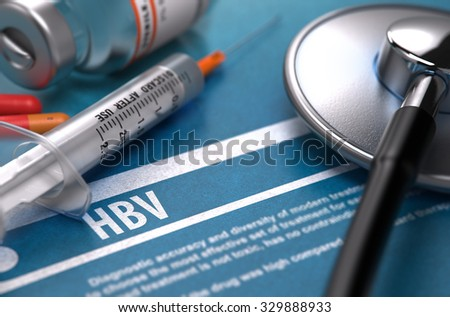 HBV - Medical Concept with Blurred Text, Stethoscope, Pills and Syringe on Blue Background. Selective Focus. - stock photo