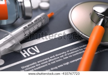 HCV - - Hepatitis C Virus - Printed Diagnosis with Blurred Text on Grey Background and Medical Composition - Stethoscope, Pills and Syringe. Medical Concept. 3D Render. - stock photo