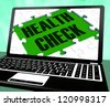 Health Check On Laptop Shows Well Being And Medical Care - stock photo
