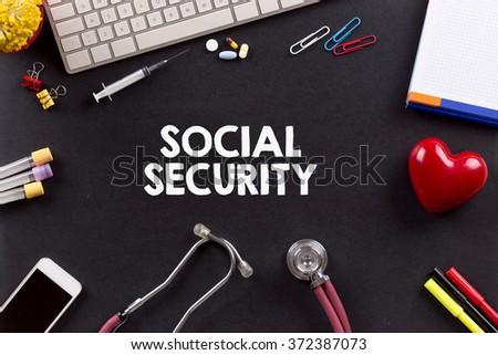 Health Concept: SOCIAL SECURITY - stock photo