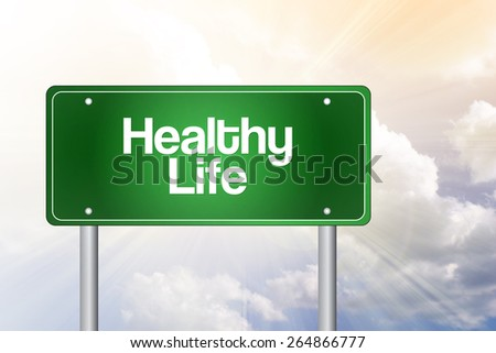 Healthy Life Green Road Sign, Health Concept - stock photo