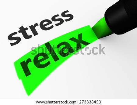 Healthy lifestyle and wellness concept with a 3d rendering of stress text and relax word highlighted with a green marker. - stock photo