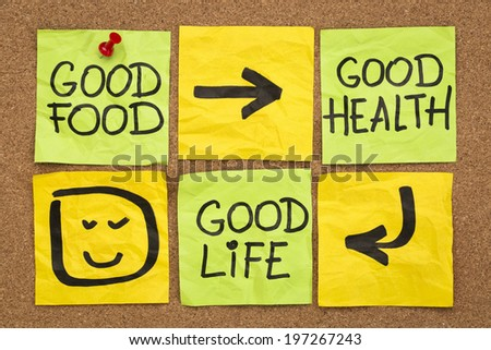 healthy lifestyle concept - good food, health and life -  reminder words handwritten of sticky notes - stock photo