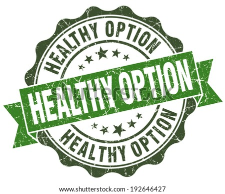 Healthy option green grunge retro vintage isolated seal - stock photo