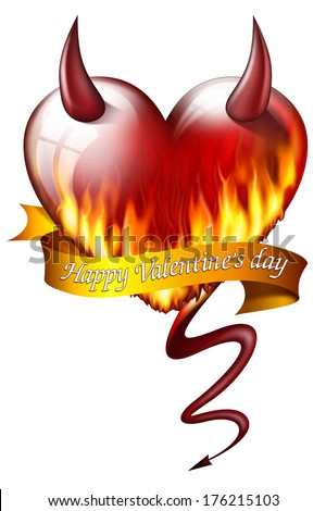 heart on fire, with sash and devil attributes, and message for Valentine's Day - stock photo