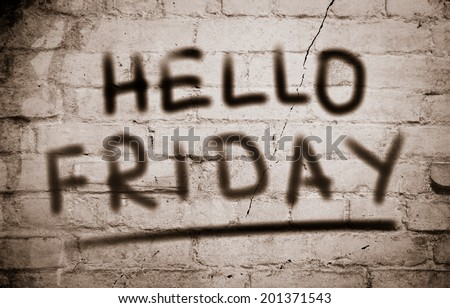 Hello Friday Concept - stock photo